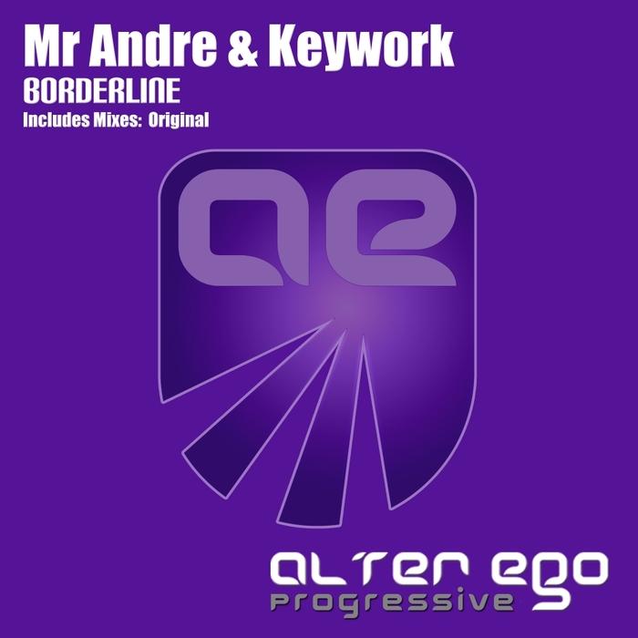 MR ANDRE & KEYWORK - Borderline