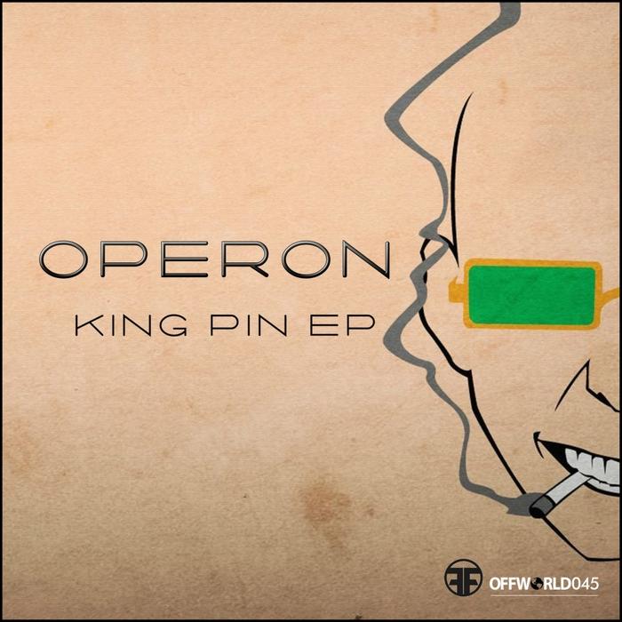 OPERON - Kingpin EP
