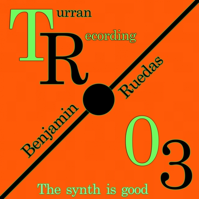 BENJAMIN RUEDAS - The Synth Is Good