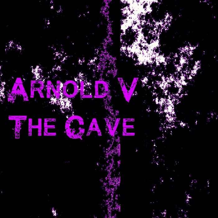 ARNOLD v - The Cave