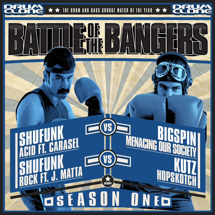 VARIOUS - Battle Of The Bangers Season One