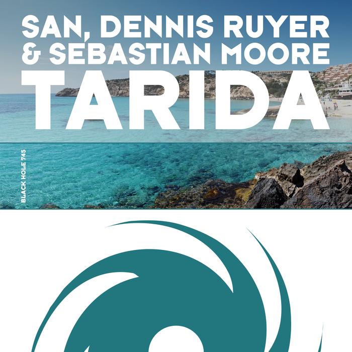 DENNIS RUYER SAN & SEBASTIAN MOORE - Tarida