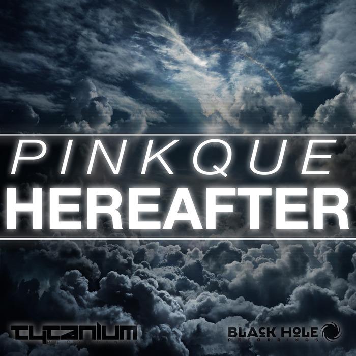 PINKQUE - Hereafter