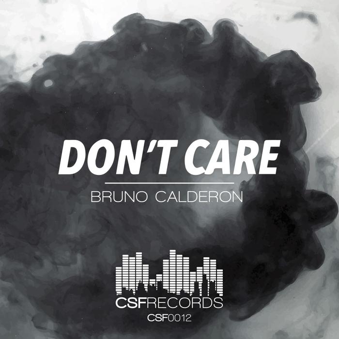 BRUNO CALDERON - Don't Care