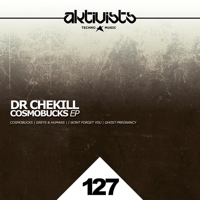 DR CHEKILL - Cosmobucks