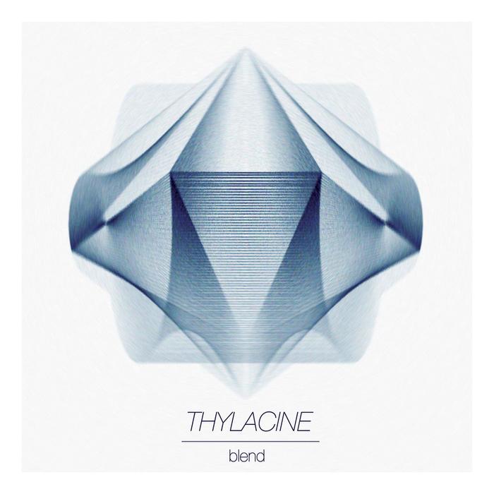 THYLACINE - Blend EP