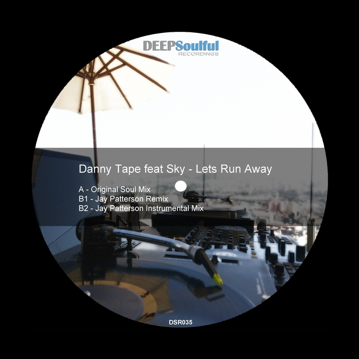 DANNY TAPE feat SKY - Lets Run Away