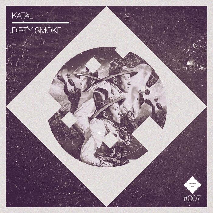 KATAL - Dirty Smoke