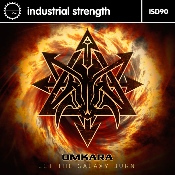 OMKARA - Let The Galaxy Burn