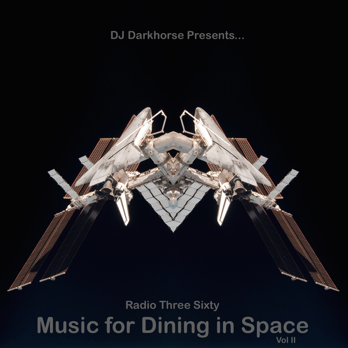 VARIOUS - Music For Dining In Space Vol 2 Compiled By DJ Darkhorse