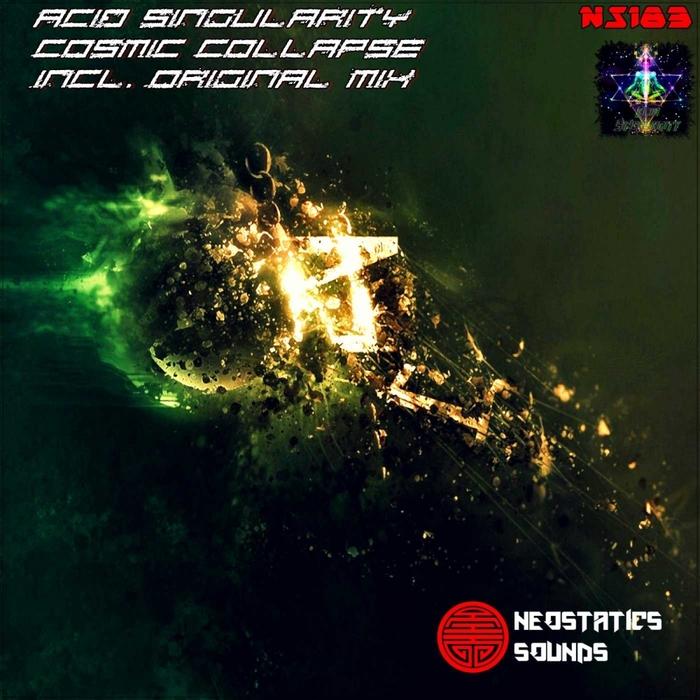 ACID SINGULARITY - Cosmic Collapse