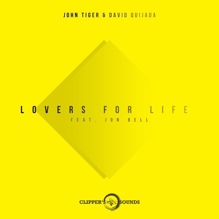 JOHN TIGER/DAVID QUIJADA - Lovers For Life