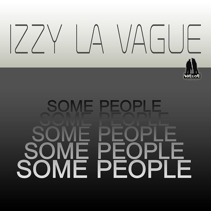 IZZY LA VAGUE - Some People