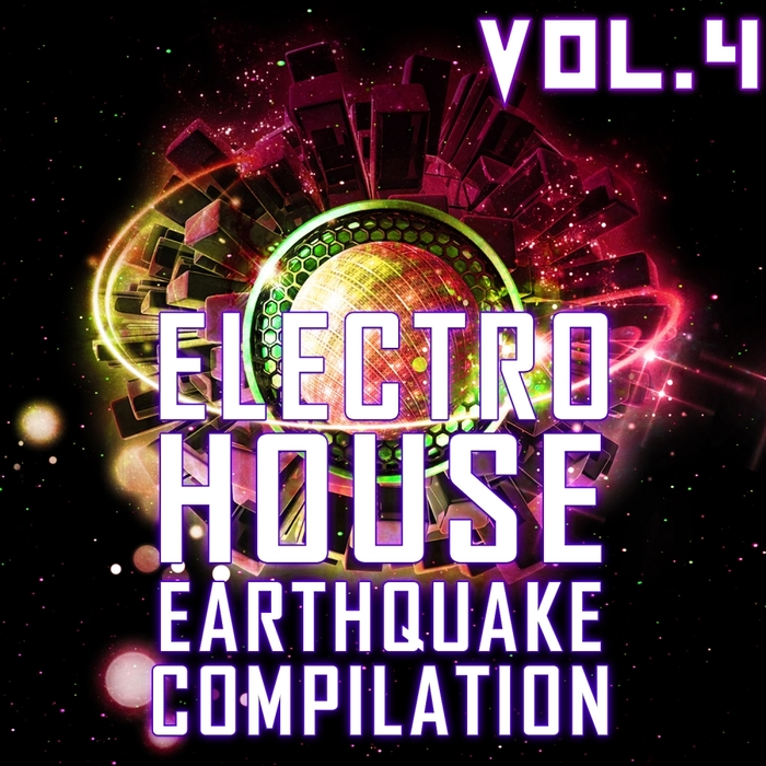 VARIOUS - Electro House Earthquake Vol 4