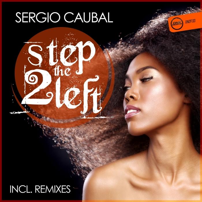 SERGIO CAUBAL - Step 2 The Left