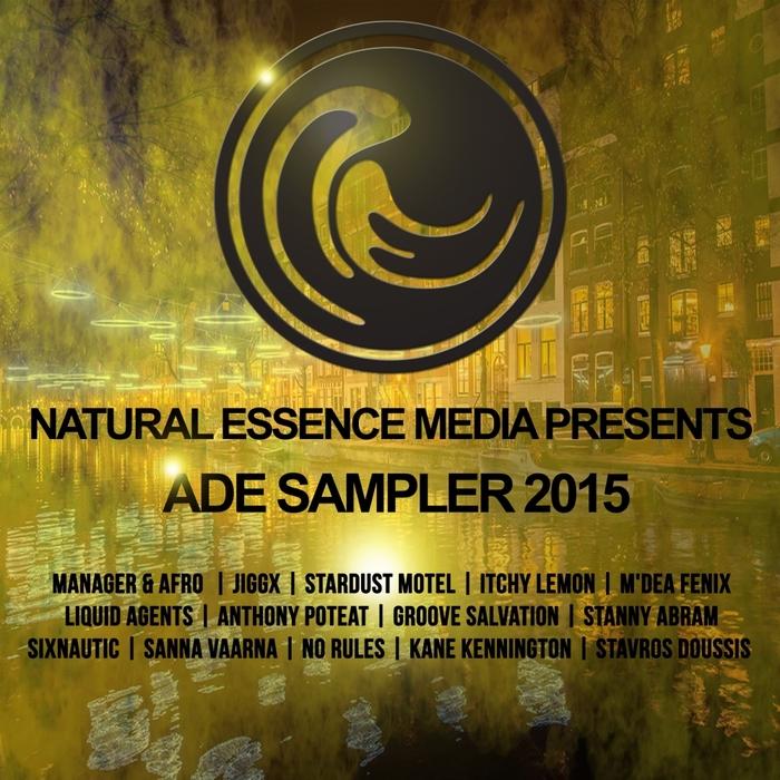 VARIOUS - Natural Essence Media presents ADE Sampler 2015