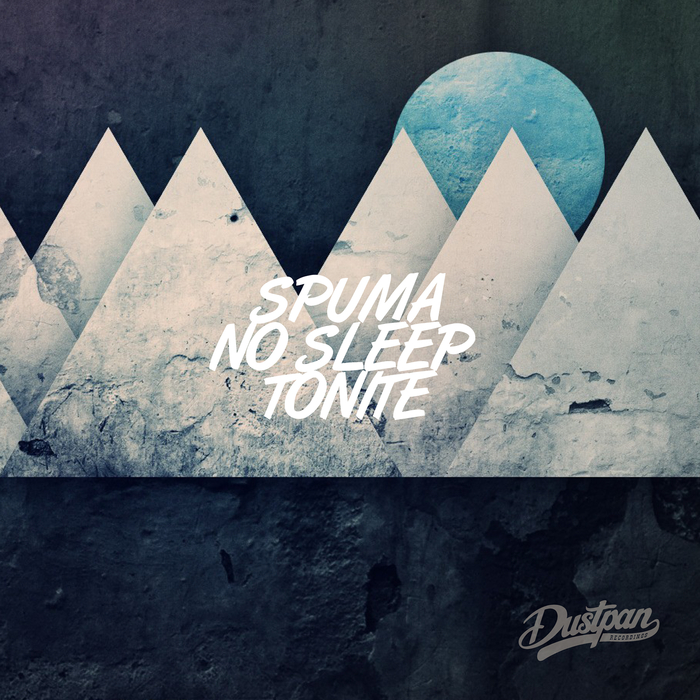 SPUMA - No Sleep Tonite