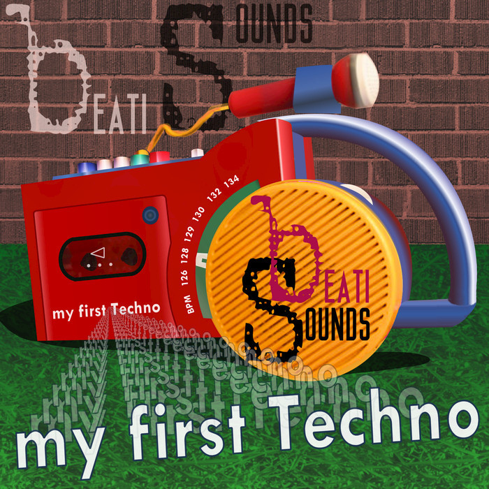 BEATI SOUNDS - My First Techno