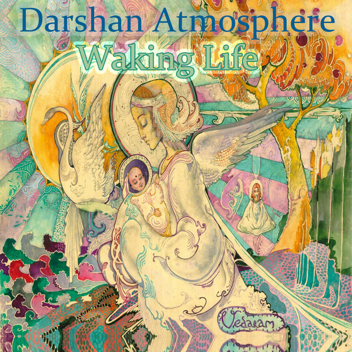 DARSHAN ATMOSPHERE - Waking Life