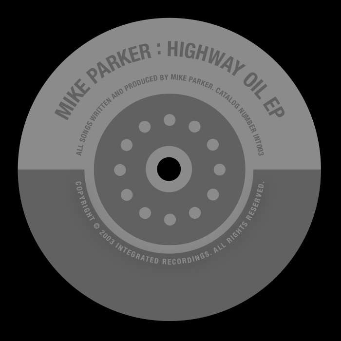 MIKE PARKER - Highway Oil EP