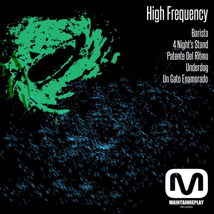 HIGH FREQUENCY - Barista EP