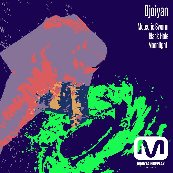 DJOIYAN - Meteoric Swarm EP