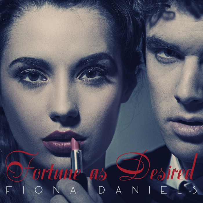 FIONA DANIELS - Fortune As Desired