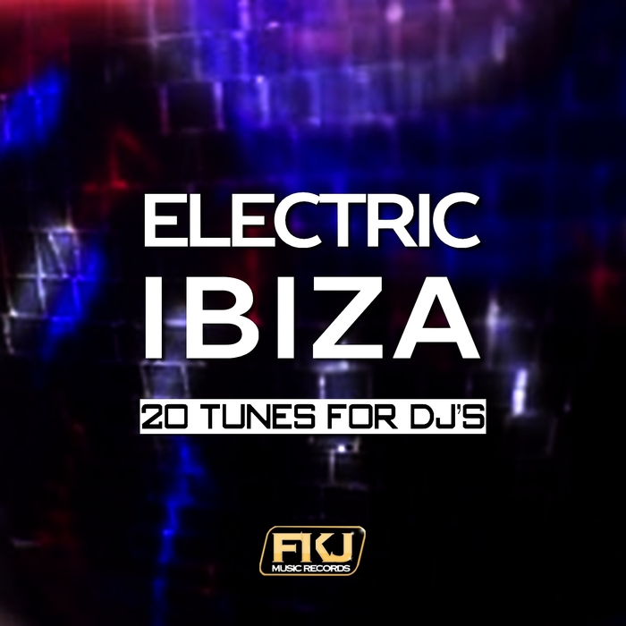 VARIOUS - Electric Ibiza (20 Tunes for DJ's)