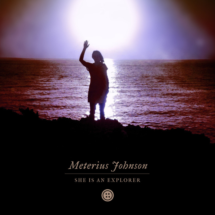 METERIUS JOHNSON - She Is An Explorer