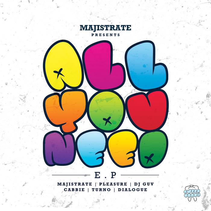 PLEASURE/TURNO/DIALOGUE/DJ GUV/MAJISTRATE & PLEASURE/CABBIE - All You Need