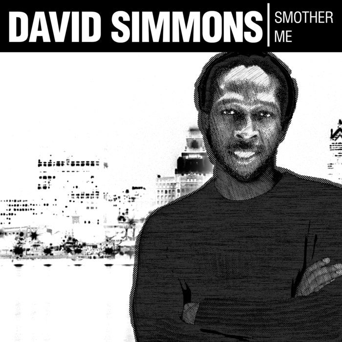 DAVID SIMMONS - Smother Me