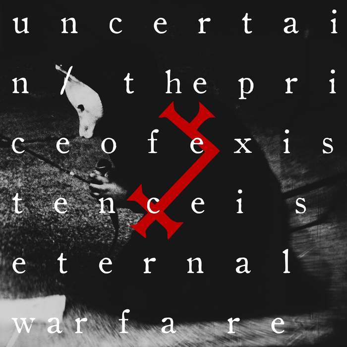 UNCERTAIN - The Price Of Existence Is Eternal Warfare (Live Invocations)