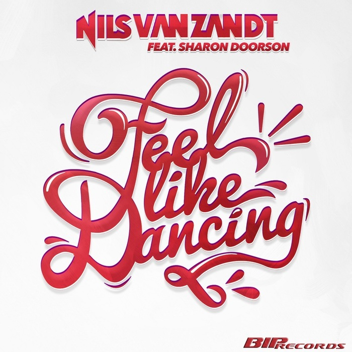 NILS VAN ZANDT feat SHARON DOORSON - Feel Like Dancing Original Extended Mix