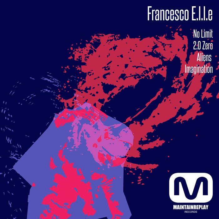 FRANCESCO ELLE - No Limit EP