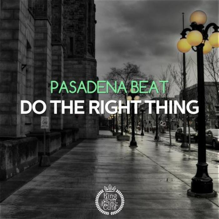 PASADENA BEAT - Check The Right Thing