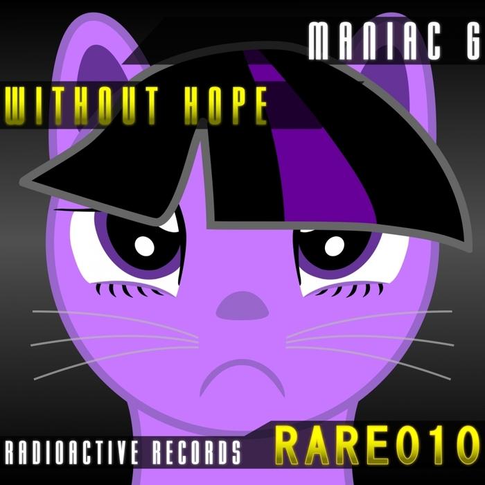 MANIAC G - Without Hope