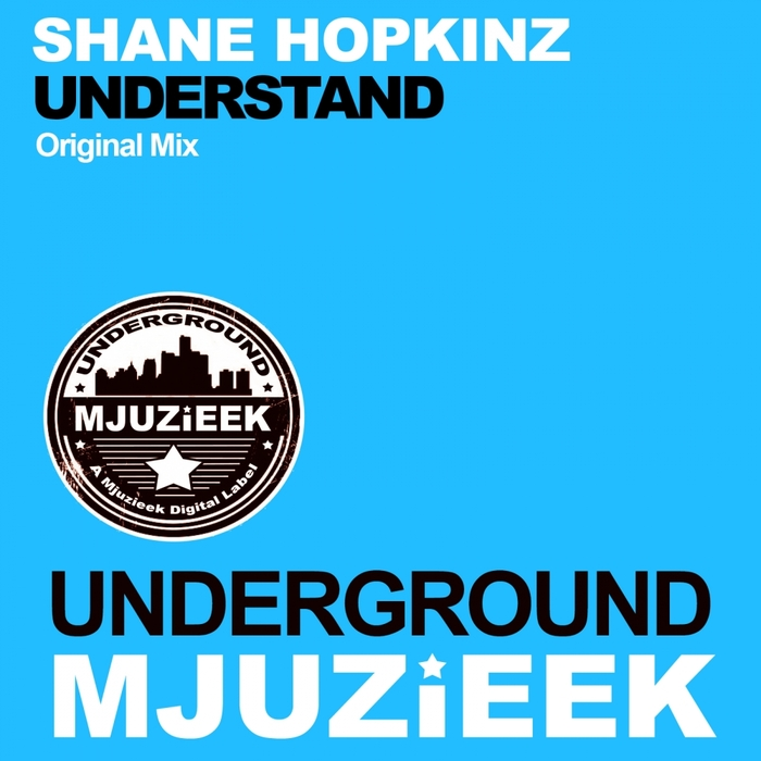 SHANE HOPKINZ - Understand