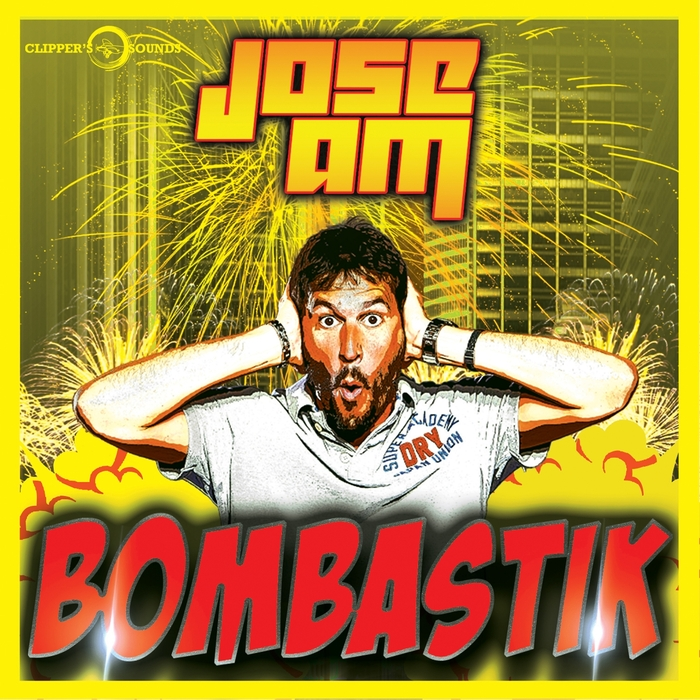 JOSE AM - Bombastik