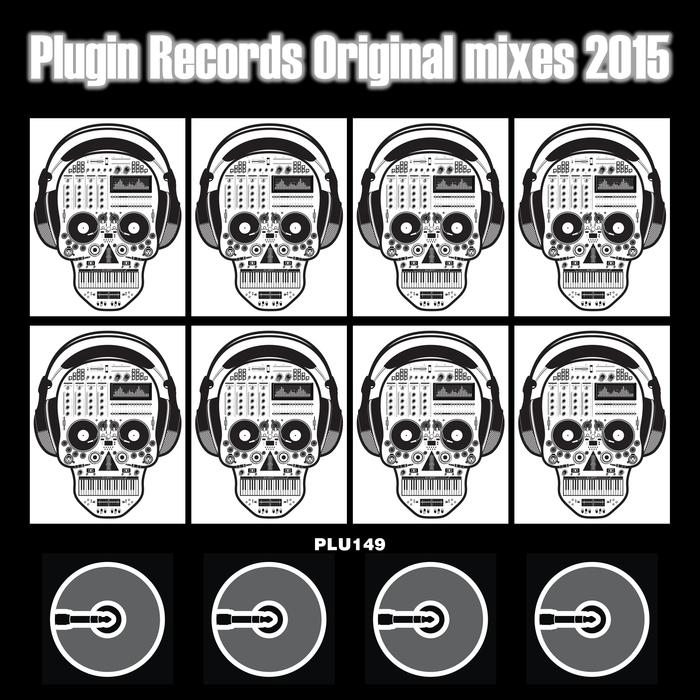VARIOUS - Plugin Records Original Mixes 2015
