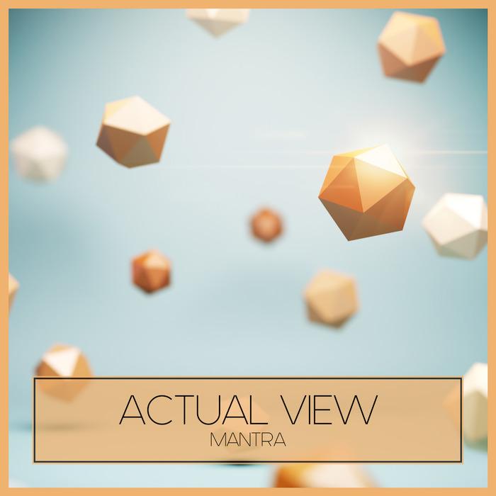 ACTUAL VIEW - Mantra
