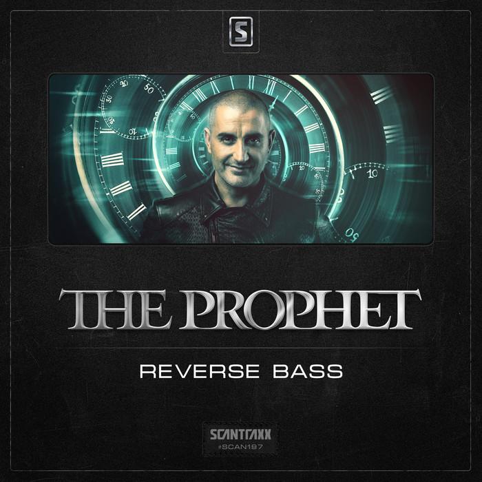 THE PROPHET - Reverse Bass