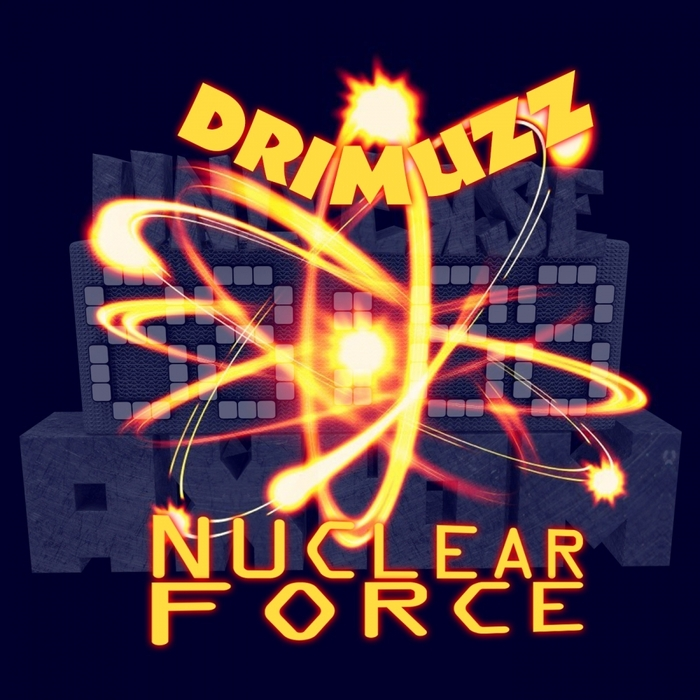 DRIMUZZ - Nuclear Force