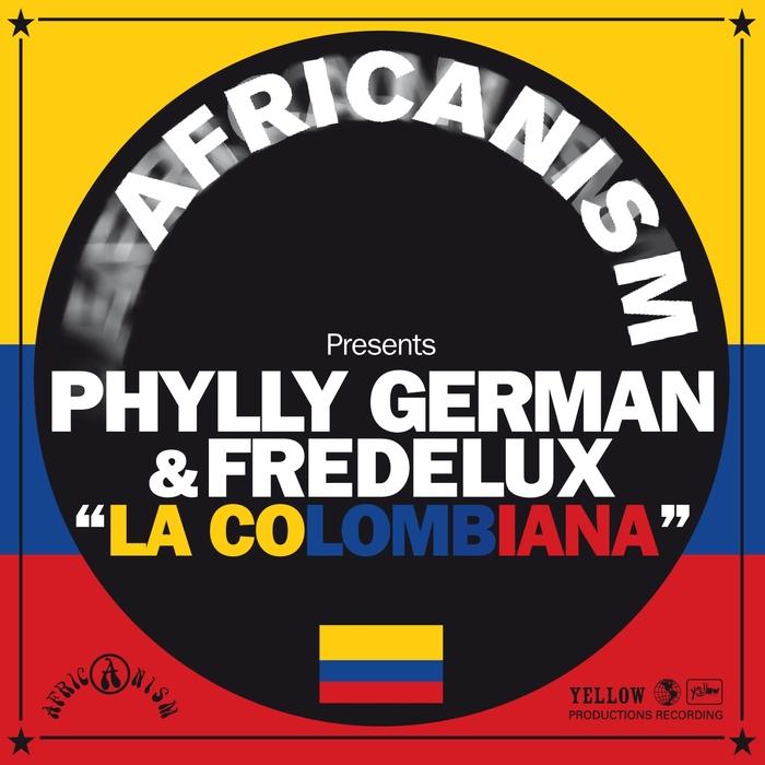 PHYLLY GERMAN/FREDELUX - La Colombiana