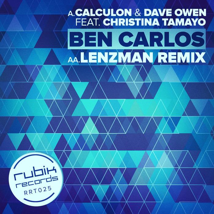CALCULON & DAVE OWEN feat CHRISTINA TAMAYO - Ben Carlos