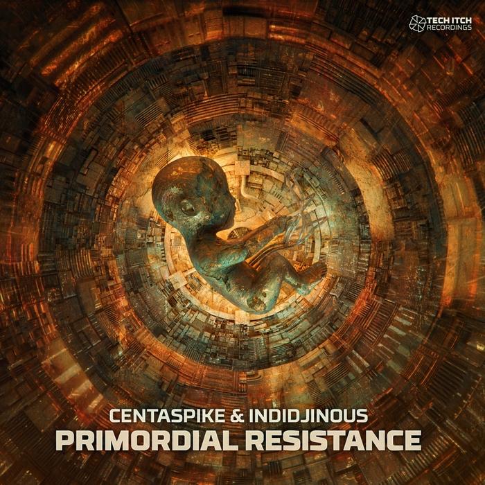 CENTASPIKE/INDIDJINOUS - Primordial Resistance