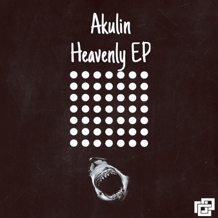 AKULIN - Heavenly EP