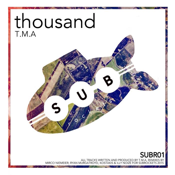 TMA - Thousand