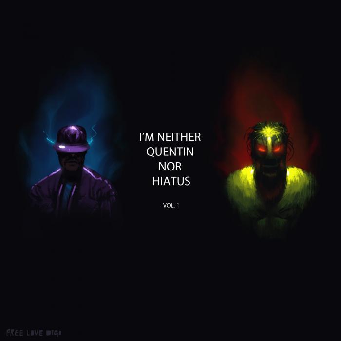 QUENTIN HIATUS - I'm Neither Quentin Nor Hiatus Vol 1