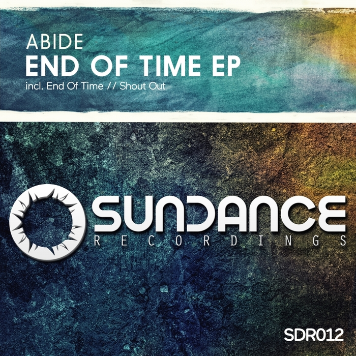 ABIDE - End Of Time EP