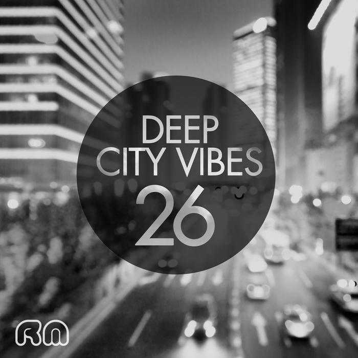 VARIOUS - Deep City Vibes Vol 26